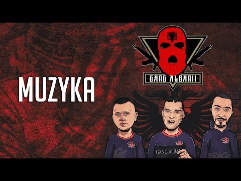 Gang Albanii - Muzyka