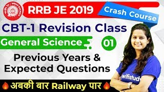 9:00 PM - RRB JE 2019 | GS by Shipra Ma'am | Previous Years & Expected Questions