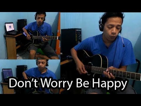 download lagu Bobby McFerrin Don`t Worry Be Happy In Style Of Accoustic gratis