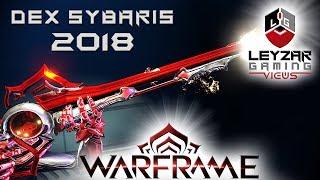 Dex Sybaris Build 2018 (Guide) - The Burst Slasher (Warframe Gameplay)