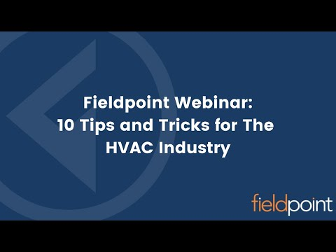 Fieldpoint Webinar - 10 tips and tricks for the HVAC industry