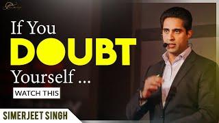 Self Belief Motivation | Believe in Yourself Motivational Video | Simerjeet Singh #QuotesThatInspire