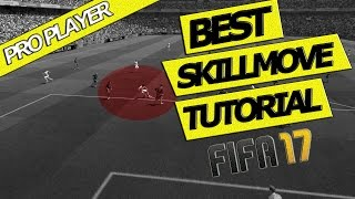 FIFA 17 | BEST SKILLMOVE TUTORIAL | ADVANCED BODY FEINT GUIDE  | &REVERSE FEINT | XBOX & PLAYSTATION