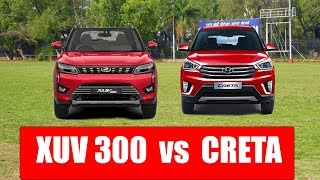 Mahindra xuv300 vs Hyundai creta comparison - Auto advice