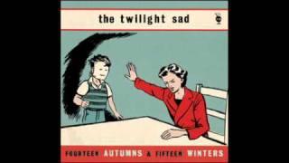 Watch Twilight Sad Im Taking The Train Home video