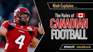 The Rules of Canadian Football - EXPLAINED!