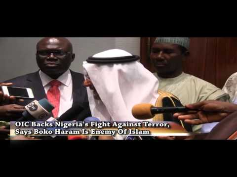 OIC Backs Nigeria's Fight Against Terror, says Boko Haram Is Enemy Of Islam.