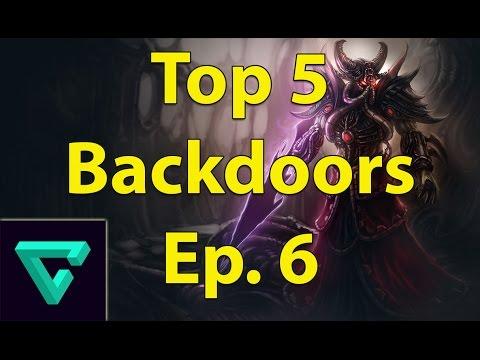 Top 5 Backdoors - Ep. 6 (League of Legends) #1