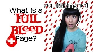 ? What is a Full Bleed Page? ? Formatting Pages for Printing/Publishing