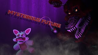 [SFM FNAF] Mysterious Future