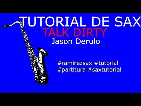 Talk Dirty Alto Saxopone Jason Derulo