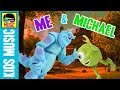 Me and Michael MGMT parody FOR KIDS | MONSTERS INC. Monsters University Sully & Mike Wazowski Song -