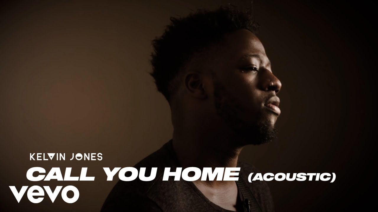 Kelvin Jones - Call You Home