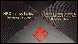 HP OMEN 15 Series Gaming Laptop Overclock, Audio, and Noise Demo Part 3