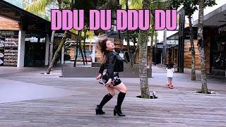 [DANCING KPOP IN PUBLIC] DDU DU DDU DU 뚜두뚜두 - BLACKPINK 블랙핑크 DANCE COVER | itsmehuiyan