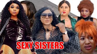SEXY SISTERS complete 1&2- [NEW MOVIE] NIGERIAN MOVIES 2020|LATEST NIGERIAN NOLLYWOOD MOVIES