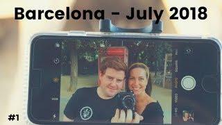 Barcelona, Spain - July 2018 - Travel VLOG #1