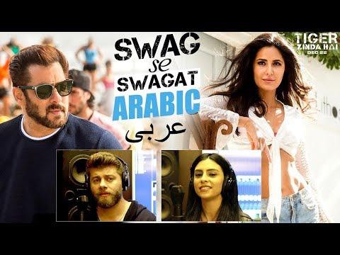 Swag Se Swagat Song Arabic Version   Tiger Zinda Hai   Salman Khan   Katrina Kaif   Rabih   Brigitte