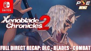 Nintendo Switch - Xenoblade Chronicles 2 Direct Recap! File Size, DLC Details, Combat & MORE!