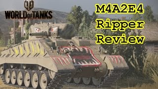 World of Tanks - M4A2E4 Ripper Review