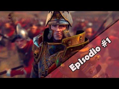 Total War: WARHAMMER | Campaña con el Imperio Episodio 1