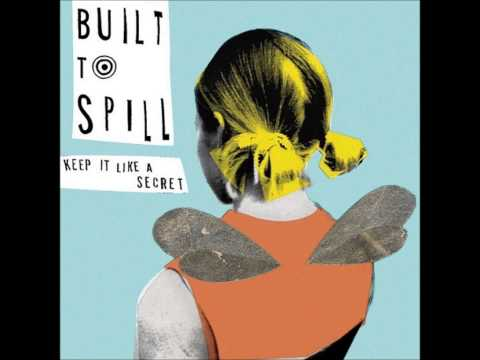 Built To Spill - Center Of The Universe