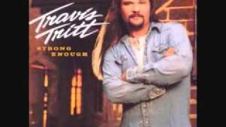 Watch Travis Tritt You Really Wouldnt Want Me That Way video