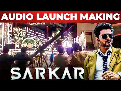 SARKAR Audio Launch Set Making! | Sarkar Kondattam Begins! | Thalapathy Vijay  | TT 216