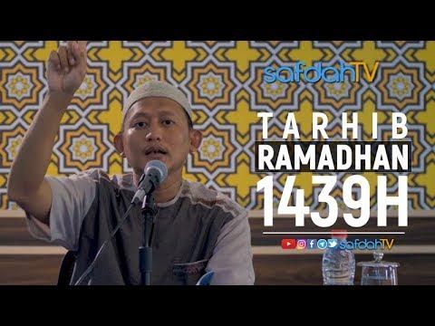 Kajian Ilmiah: Tarhib Ramadhan 1439H - Ustadz Badru Salam, Lc