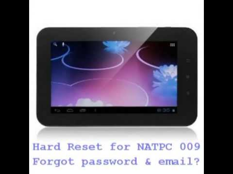 Hard How to Reset Android Tablet NATPC 009 Forgot pattern lock and gmail password no wifi connection