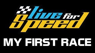 Live For Speed - My First Race