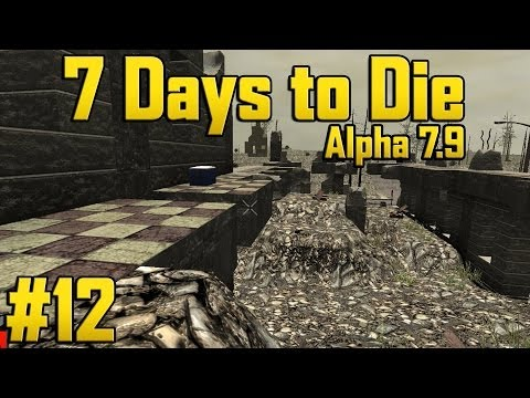 7 Days to Die - Alpha 7.9 Part 12 - Gravetown!