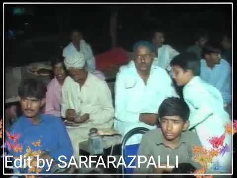 Sajid Ali sajid(Mehfil vill: Mir Mohd palli)wah re mula kahro mokhe