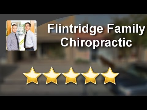Flintridge Family Chiropractic La Canada Flintridge  Perfect Five Star Review by Theresa S.