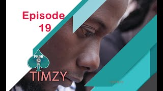 Timzy Episode 19