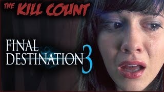 Final Destination 3 (2006) KILL COUNT