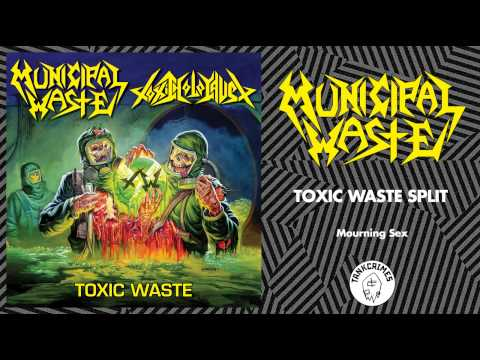 Municipal Waste - Mourning Sex