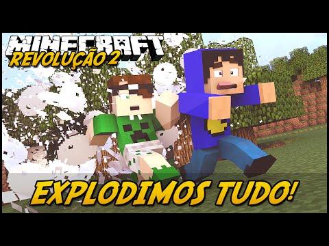 Minecraft: A REVOLUÇÃO 2 - EXPLODIMOS TUDO! #11