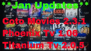 Coto Movies 2.3.1/ Phoenix Tv 1.06/ Titanium Tv 2.0.5