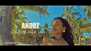 ANDRE - CZY TO NIE SEN (Official Video 2016)