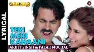 download lagu Al: Teri Meri Kahaani  Gabbar Is Back  gratis