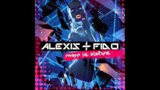Alexis Y Fido - Rompe La Cintura (Prod. By Luny Tunes, Mad Musik Y Master Chris) (Letra)