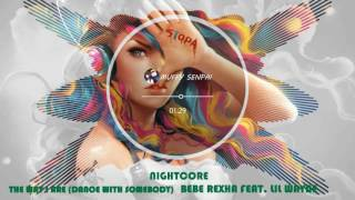 Nightcore The Way I Are Dance With Somebody feat Lil Wayne Bebe Rexha