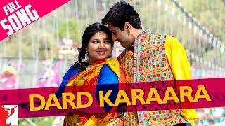 Dard Karaara - Full Song - Dum Laga Ke Haisha | Ayushmann Khurrana | Bhumi Pednekar