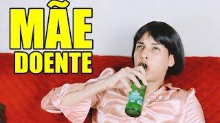 MÃE DOENTE E CACHORRO RAIVOSO