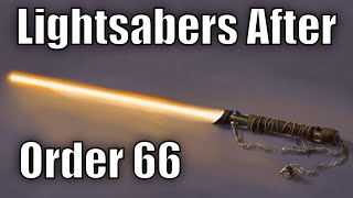 What happened to Lightsabers after Order 66?