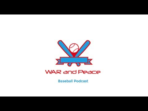 WAR & Peace Baseball Podcast - First Half Awards!  (Episode 77)