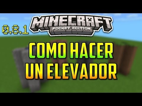 Como Hacer Un Elevador [Fácil y Rápido] - Minecraft PE 0.8.1
