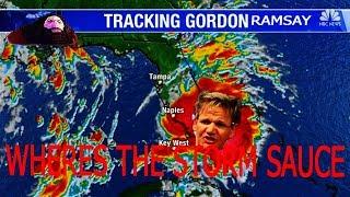 Tropical Storm Gordon Ramsay