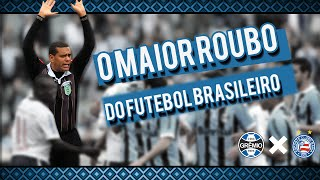 O Maior Roubo de Arbitragem da Historia do Futebol Brasileiro